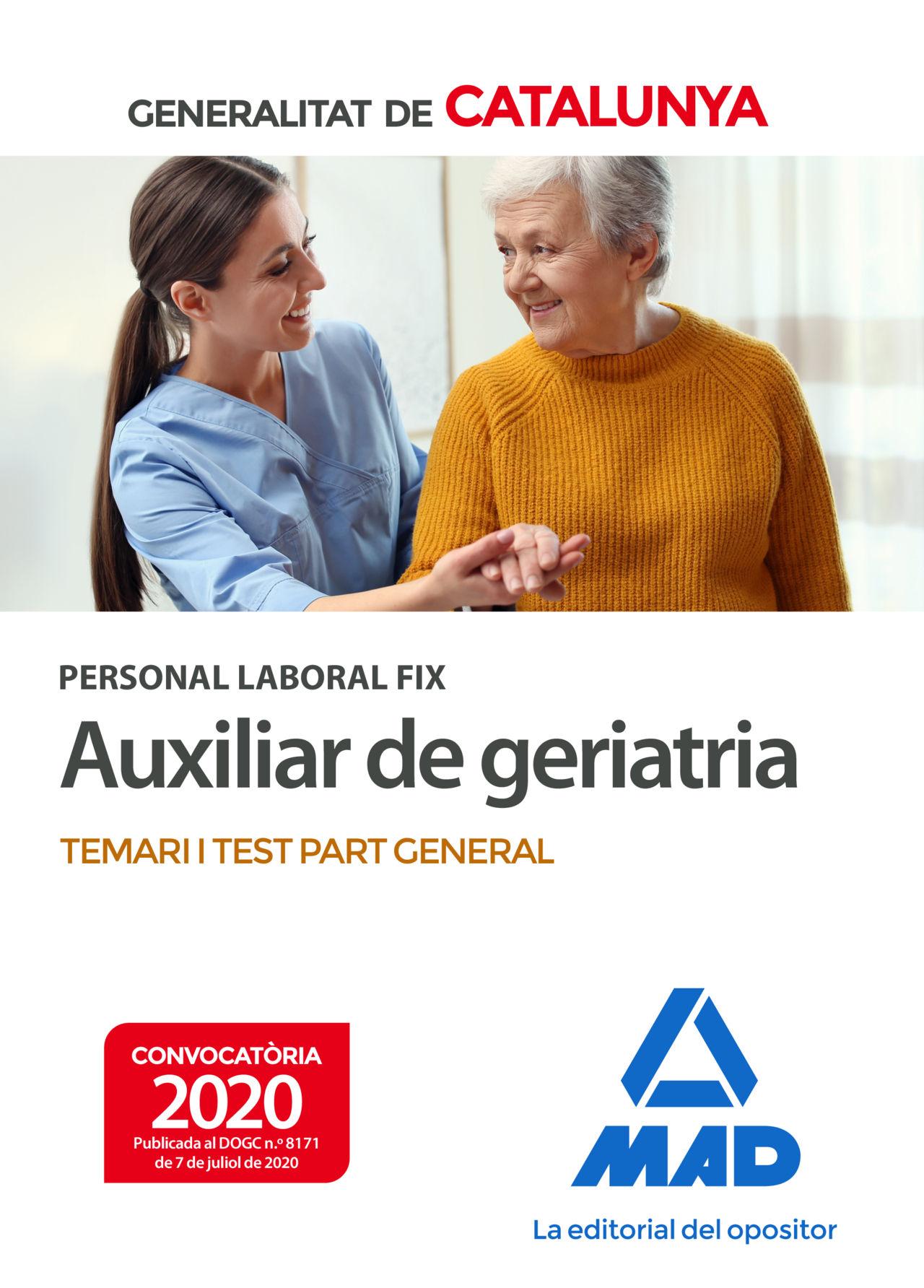 PERSONAL LABORAL FIX D'AUXILIAR DE GERIATRIA DE LA GENERALITAT DE CATALUNYA. TEM