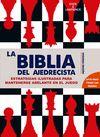 BIBLIA DEL AJEDRECISTA LA APTA PARA TODAS LAS EDADES