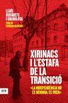 XIRINACS I L ESTAFA DE LA TRANSICIO