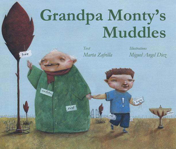 GRANDPA MONTY S MUDDLES