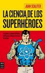 CIENCIA DE LOS SUPERHEROES LA