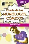 ARTE DE LOS MONOLOGOS COMICOS EL