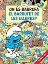 ON ES BARRUFA EL BARRUFET DE LES ULLERES?