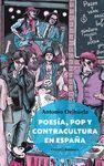 POESÍA  POP Y CONTRACULTURA EN ESPAÑA