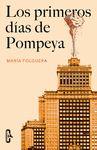 PRIMEROS DIAS DE POMPEYA LOS