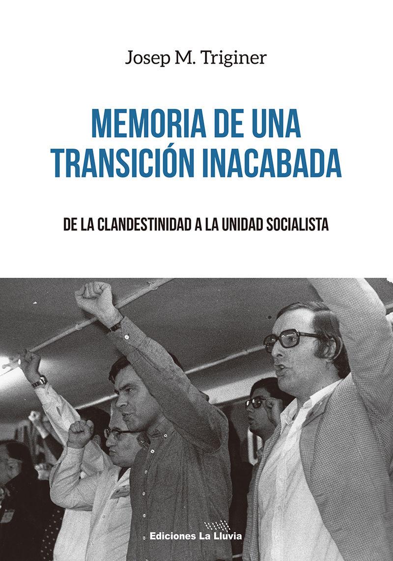 MEMORIA DE UNA TRANSICIÓN INACABADA