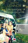 AMIGAS DE OJOS OSCUROS LAS