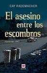ASESINO ENTRE LOS ESCOMBROS EL