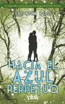 HACIA EL AZUL PERPETUO