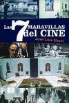 7 MARAVILLAS DEL CINE LAS