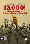 12000 ELS CATALANS A LA PRIMERA GUERRA MUNDIAL