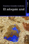 ADOQUÍN AZUL EL