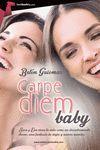 CARPE DIEM BABY