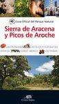 GUÍA OF.PARQUE NATURAL SIERRA DE ARACENA Y PICOS DE AROCHE