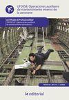 OPERACIONES AUXILIARES DE MANTENIMIENTO INTERNO DE LA AERONAVE. TMVO0109 - OPERA