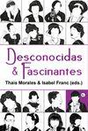 DESCONOCIDAS & FASCINANTES