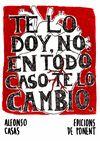 TE LO DOY NO EN TODO CASO TE LO CAMBIO