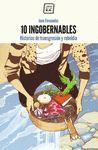 10 INGOBERNABLES