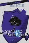 CABALLERO DE LOS SIETE REINOS EL