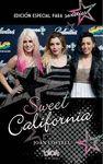 SWEET CALIFORNIA EDICION ESPECIAL FANS