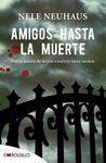 AMIGOS HASTA LA MUERTE