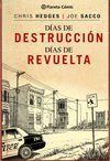 DIAS DE DESTRUCCION DIAS DE REVUELTA