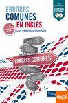 ERRORES COMUNES EN INGLES QUE DEBERIAS CONOCER