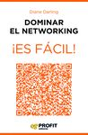 DOMINAR EL NETWORKING ¡ES FÁCIL!