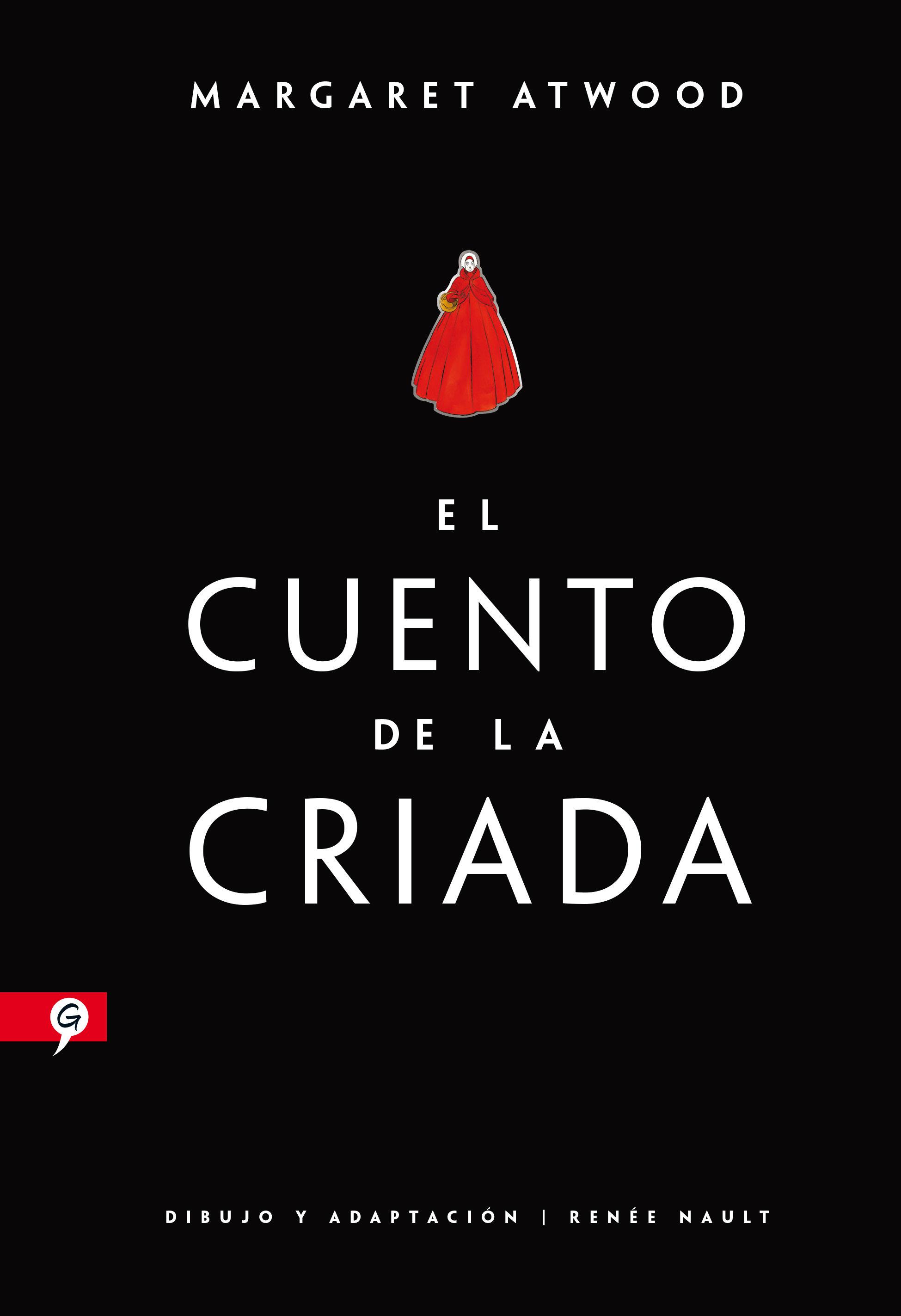 CUENTO DE LA CRIADA (NOVELA GRÁFICA) EL