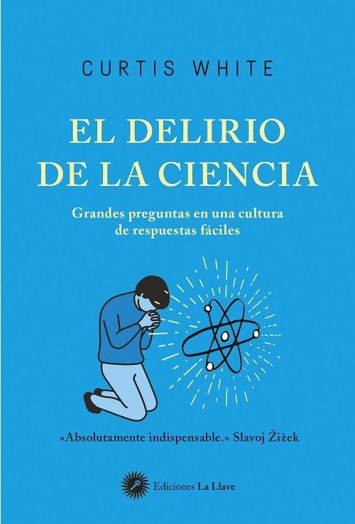 DELIRIO DE LA CIENCIA EL