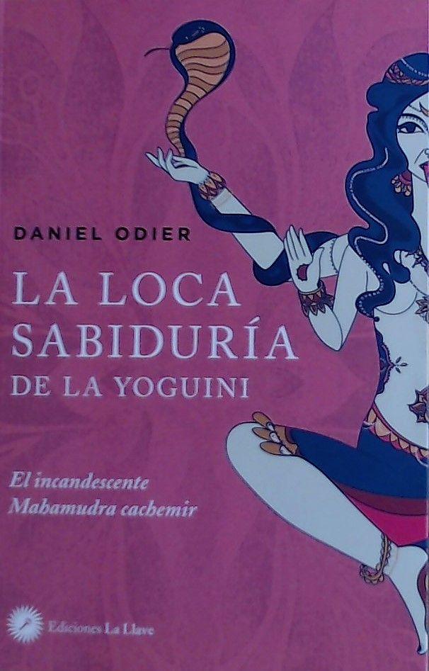 LOCA SABIDURIA DE LA YOGUINI LA