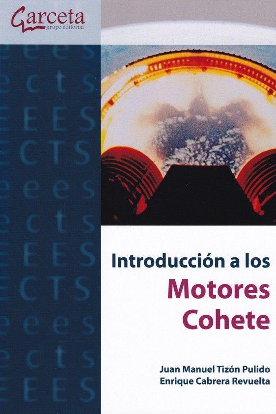 INTRODUCCIÓN A LOS MOTORES COHETE