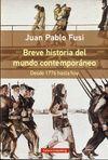 BREVE HISTORIA DEL MUNDO CONTEMPORÁNEO  RÚSTICA