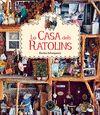 CASA DELS RATOLINS LA