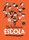 SECRETS DE L ESCOLA ELS