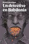 DETECTIVE EN BABILONIA UN