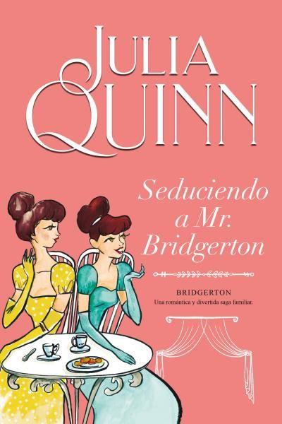 SEDUCIENDO A MR BRIDGERTON BRIDGERTON 4