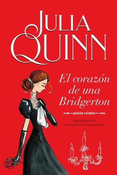CORAZÓN DE UNA BRIDGERTON (BRIDGERTON 6) EL
