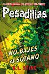 PESADILLAS 12 NO BAJES AL SOTANO