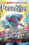PESADILLAS 13 EL ABOMINABLE HOMBRE DE LAS NIEVES EN PASADENA