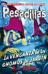 PESADILLAS 14 LA VENGANZA DE LOS GNOMOS DE JARDIN