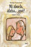 MI ABUELA ALZHA QUE