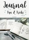 JOURNAL TIPS AND TRICKS