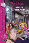 TEA STILTON EL FANTASMA DEL CASTELL FALCO