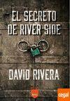 SECRETO DE RIVER SIDE