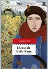 CASO DE BETTY KANE EL
