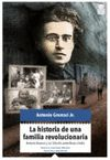 HISTORIA DE UNA FAMILIA REVOLUCIONARIA LA