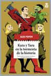 KARA Y YARA EN LA TORMENTA DE LA HISTORIA