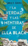 VERDAD Y LAS MENTIRAS DE ELLA BLACK LA
