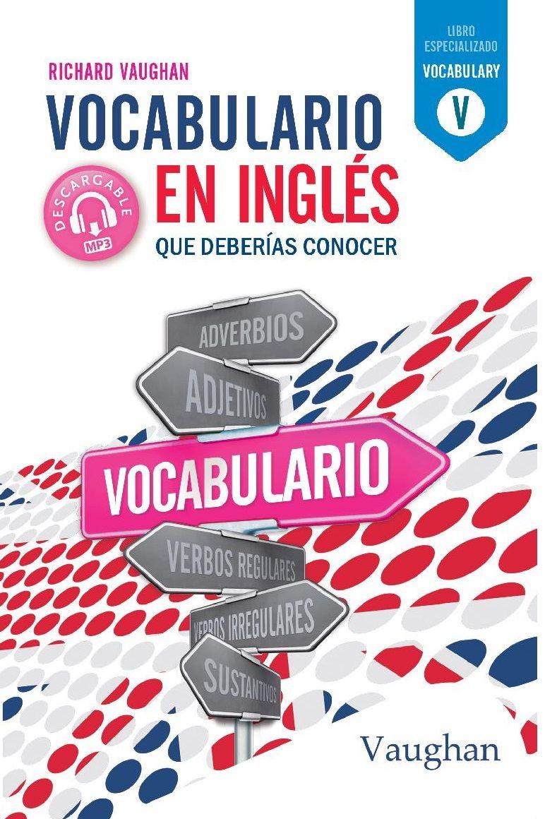 VOCABULARIO EN INGLES QUE DEBERIAS CONOCER
